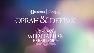 Oprah and Deepak - 21-Day Meditation Experience