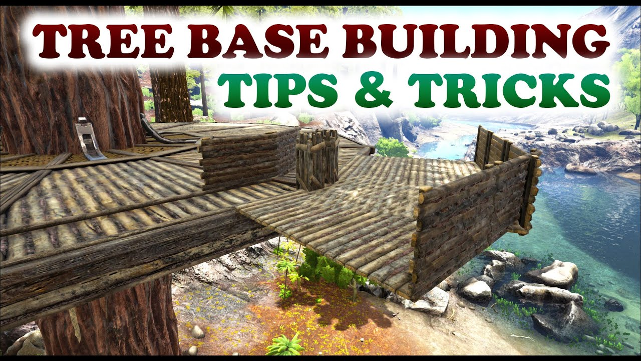 Ark tree base building tips tricks closed corners for Construction tips and tricks