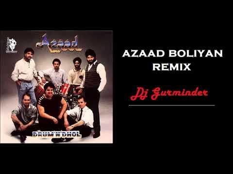 Azaad Boliyan - Funky House Mix - DJ Gurminder aka DJ G