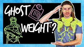 "How Much Does Your ""Ghost"" Weigh? 