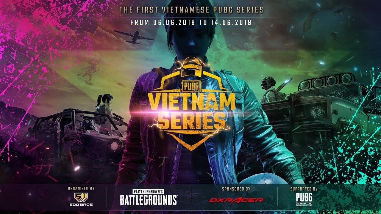 ????[Re-stream] Chung kết PUBG Vietnam Series: Hội đàm cấp cao về chức vô địch PUBG Vietnam Series