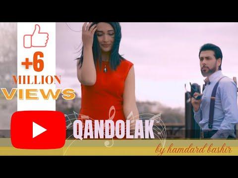 "HAMDARD BASHIR -""Qandolak""OFFICIAL VIDEO HD همدرد بشیر "" قندولک "" اهنگ جدید ۲۰۱۸"