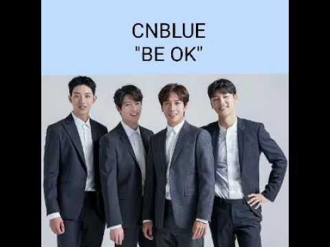 "CNBLUE (EUPHORIA)- BE OK ""LYRIC"""