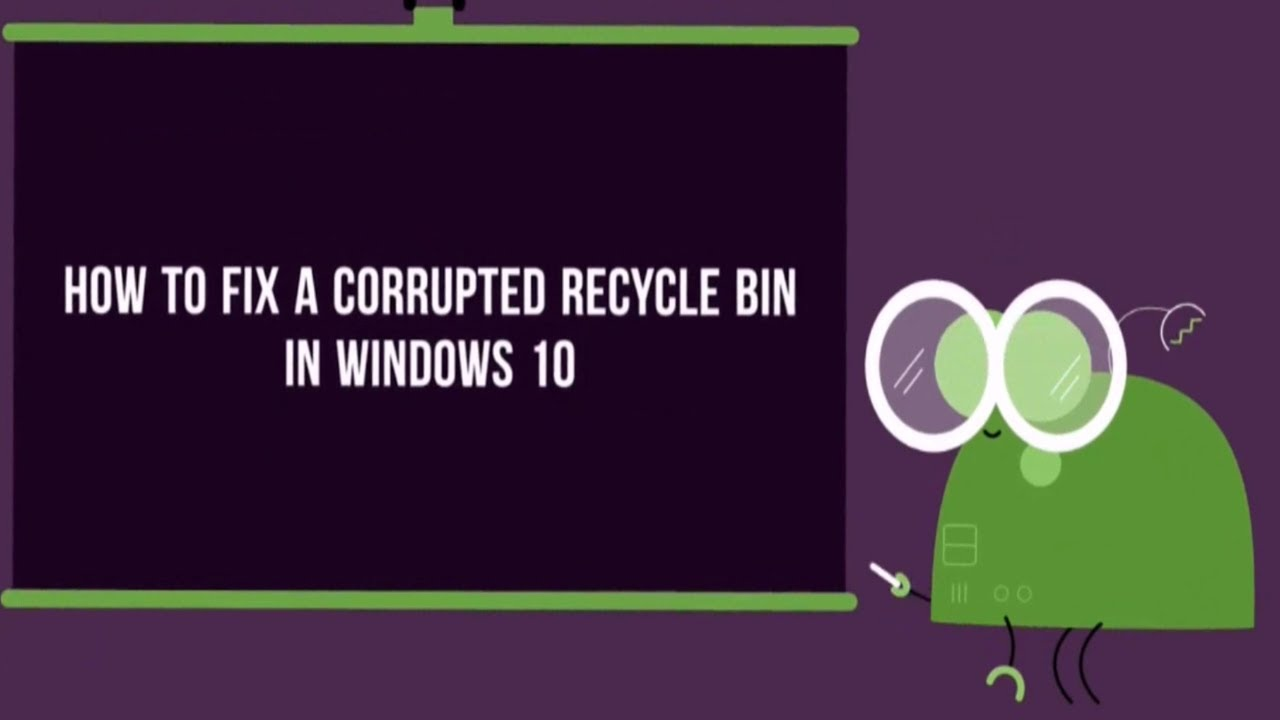 How to Fix a Corrupted Recycle Bin In Windows 10 - YouTube