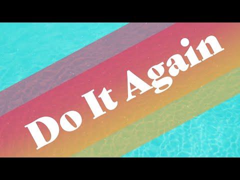 Do It Again - week 2