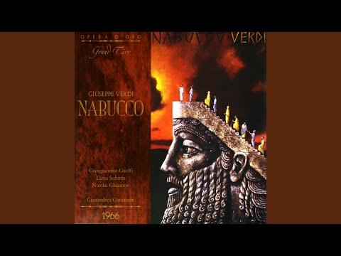 "Nabucco: Part Two ""The Wicked Man"", ""Deh, Fratelli, Perdonate!"" (Anna, Chorus, Zaccaria,..."