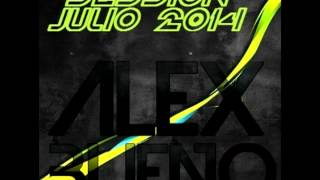12 Session Electro House Julio 2014 Alex Bueno
