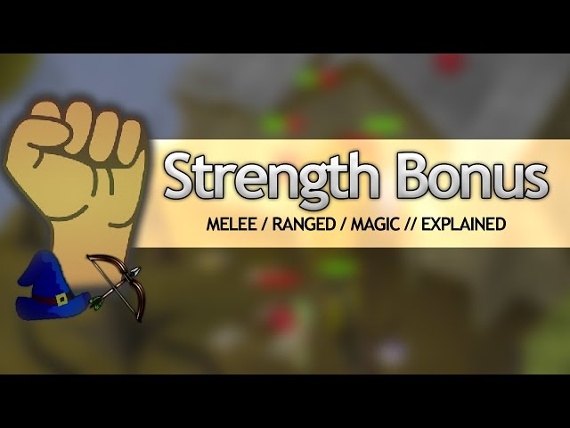 Strength Bonus (FULLY EXPLAINED)