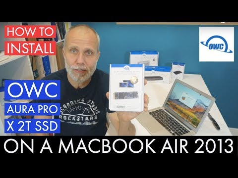 How To Install The OWC Aura Pro X 2T SSD Onto A MacBook Air 2013