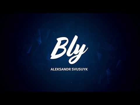"More than a game - Aleksandr ""Bly"" Svusuyk 