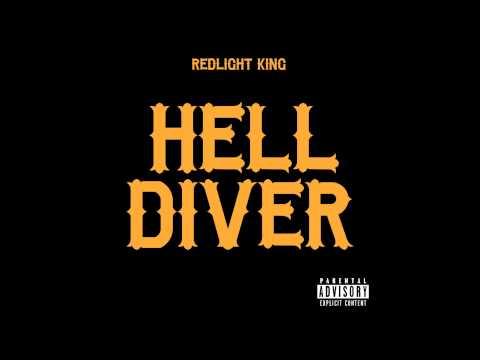 Redlight King –Helldiver