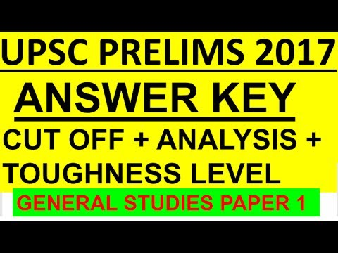 ANSWER KEY UPSC CSE PRELIMS 2017 GENERAL STUDIES CSAT PAPER 1 solution  ANALYSIS CUTOFF Review