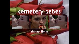 cemetery babes (an 8mm VHS tape edit)