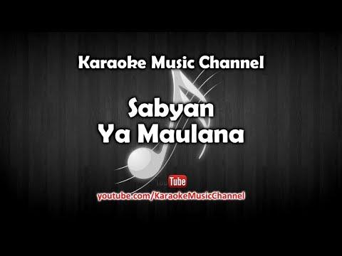 Karaoke Sabyan - Ya Maulana | Tanpa Vokal