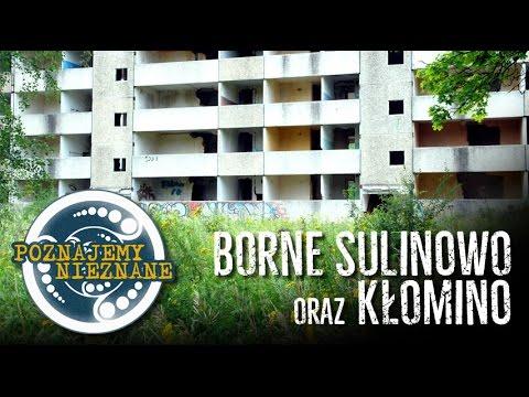 Borne Sulinowo i Kłomino - Poznajemy Nieznane