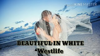 Beautiful in white - westlife  แปลไทย