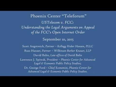 Phoenix Center Teleforum - USTelecom v FCC: Understanding the Legal Arguments