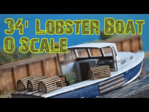 O Scale 34′ Lobster Boat | Frenchman River Model Works