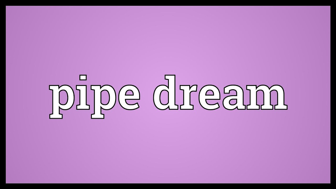 Dream Interpretation of the Pipe for what dream of the Pipe in the dream to see 9