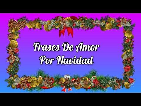 Frases De Amor Por Navidad Imagenes Con Frases De Amor Por Navidad