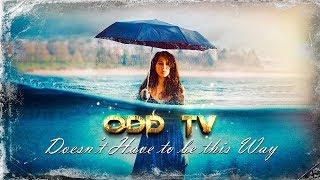 O.D.D TV | Doesn't Have to Be this Way (TRUTH MUSIC) ▶️️