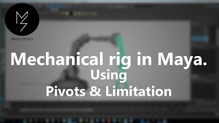 How to rig a mechanical arm in maya - revised audio