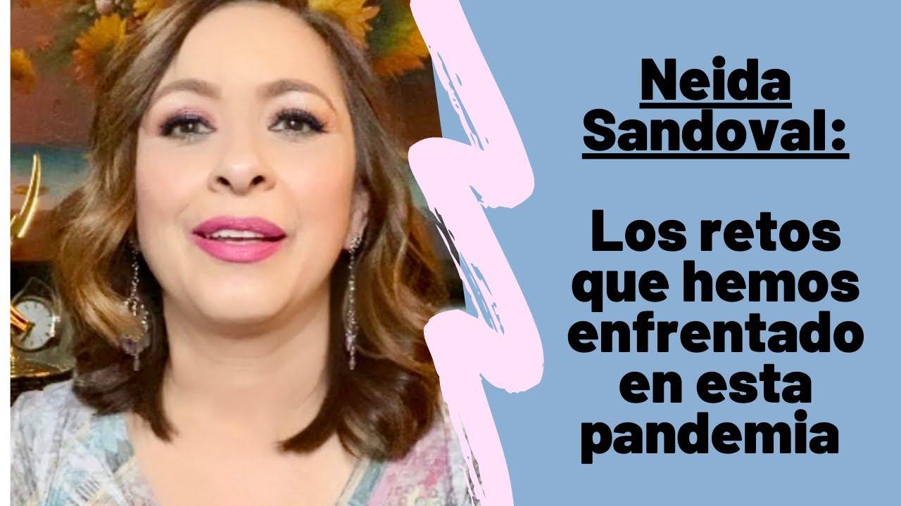 NEIDA SANDOVAL: Hemos superado muchos obstáculos durante esta pandemia! #neidasandoval #familia