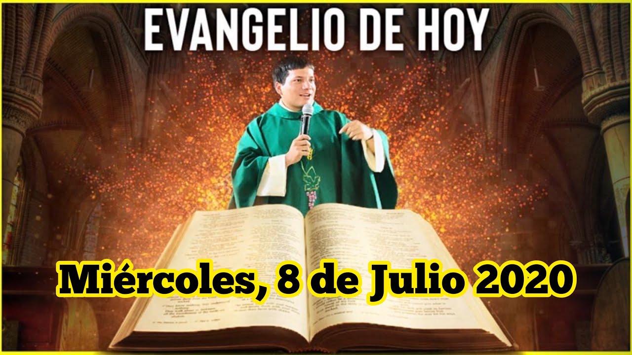 EVANGELIO DE HOY Miércoles 8 de Julio de 2020 con el Padre Marcos Galvis