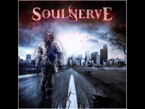 Soulnerve - They Come for Us All