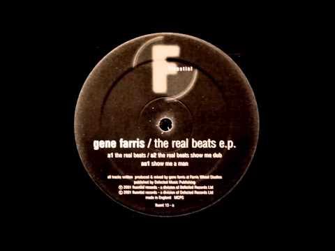 Gene Farris - Show Me A Man