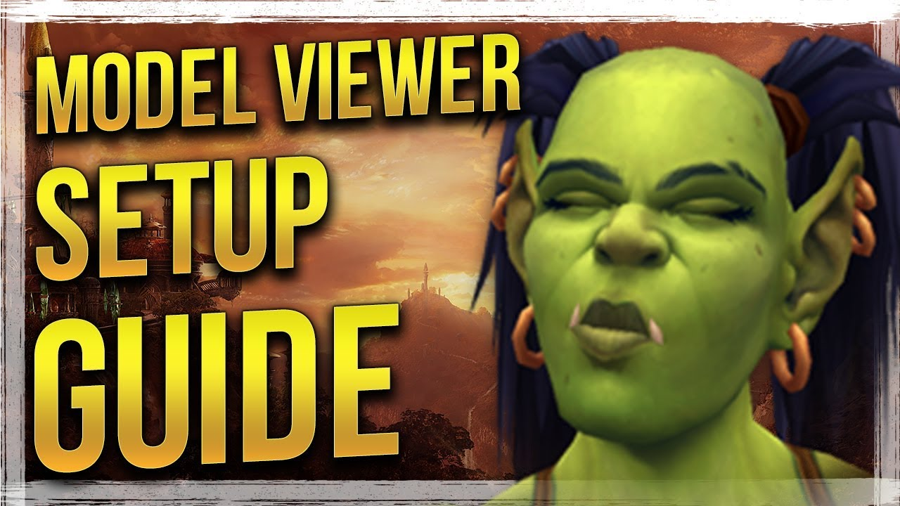 How to Install & Use - WoW Model Viewer Guide
