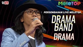 Drama Band - Drama | Persembahan Live MeleTOP | Nabil & Neelofa