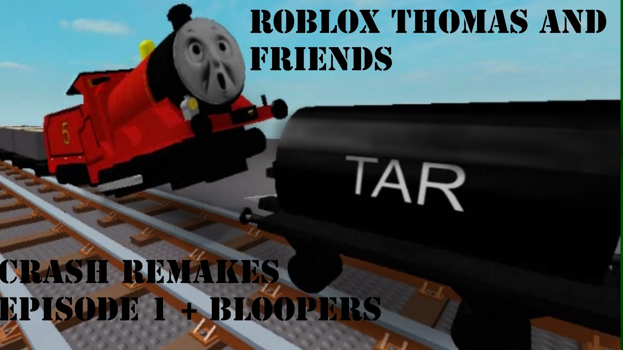 Download Roblox Thomas And Friends Crash Remakes   Episode 1 + Bloopers! (32 SUBS SPECIAL) MOST VIEWED VIDEO