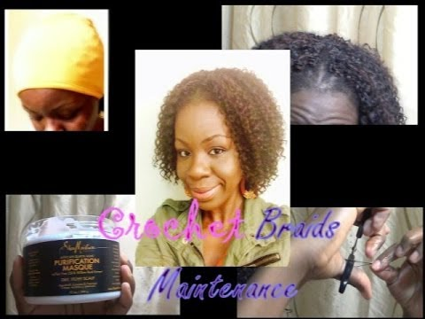 Crochet Hair Upkeep : Natural Hair Protective styleCrochet Braids Maintenance - YouTube
