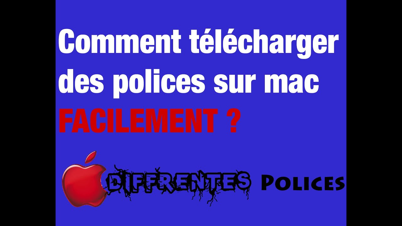 Comment t l charger des polices sur mac tuto youtube - Comment telecharger open office sur mac ...