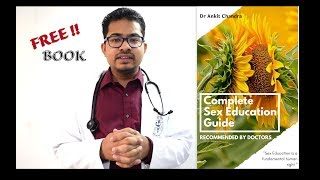 FREE Complete Sex Education Guide : Recommended by Doctors || Dr Ankit Chandra