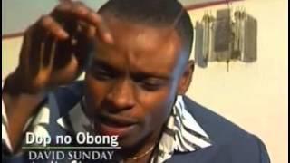 David Sunday -  Dop No Obong (Official Video)