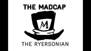 The MadCap: Episode 5