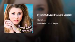 Dream Out Loud (Karaoke Version)