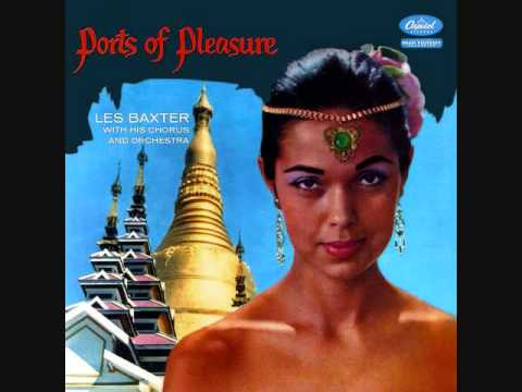 Les Baxter  Ports of Pleasure 1957  Full vinyl LP