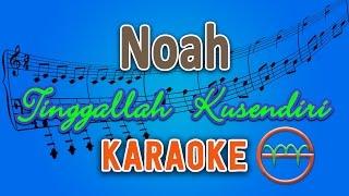 Noah - Tinggallah Kusendiri (Karaoke Lirik Chord) by GMusic MP3