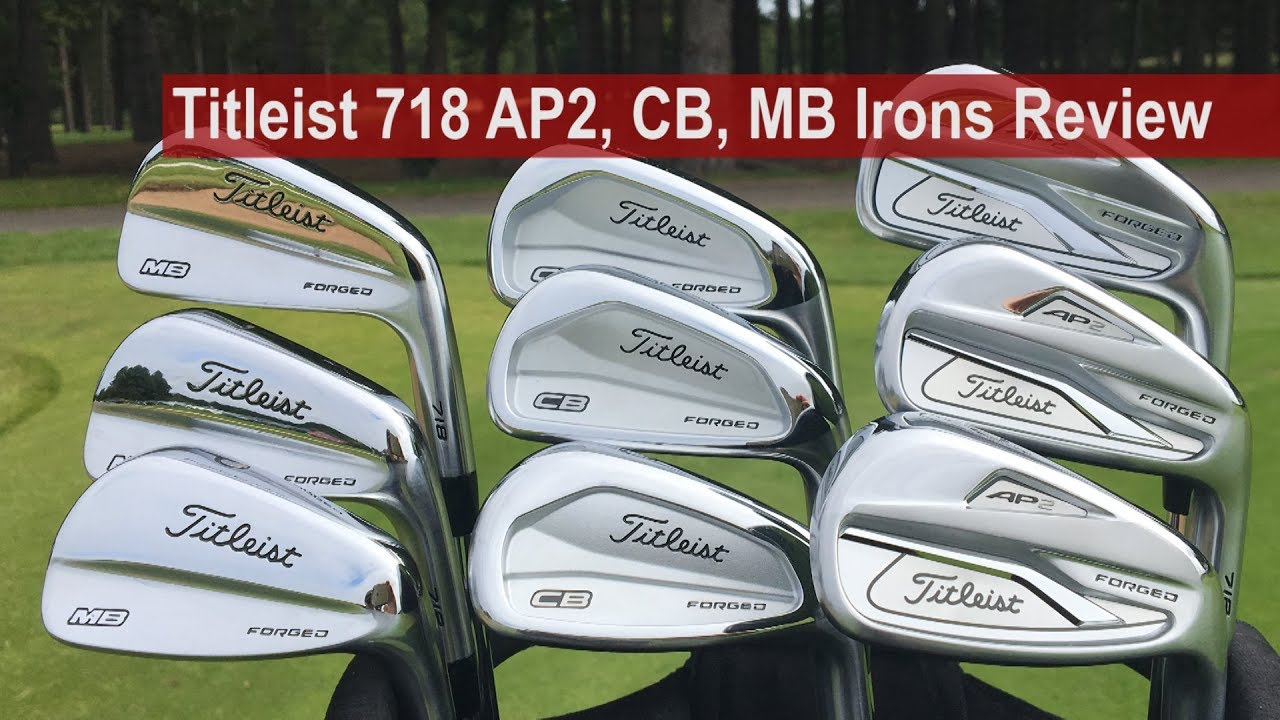 Titleist 718 AP2, CB, MB Irons Review By Golfalot
