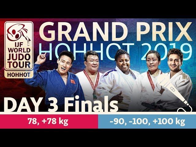Judo Grand-Prix Hohhot 2019: Day 3 - Final Block