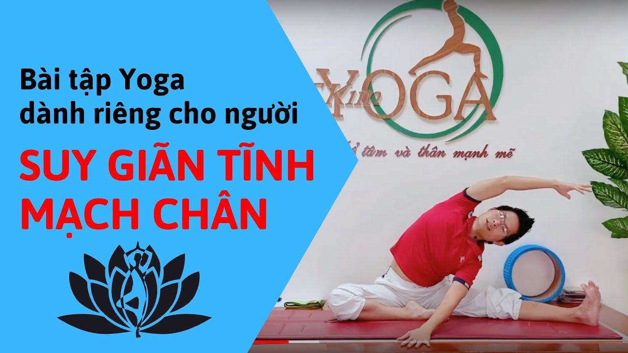 Bài tập Yoga DÀNH RIÊNG cho người bị SUY GIÃN TĨNH MẠCH CHÂN chỉ với 20 phút mỗi ngày | Đặng Kim Ba