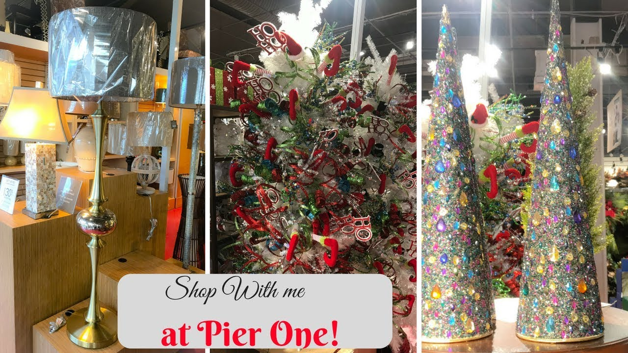 Pier One Christmas.Pier One Shop With Me Christmas And Lots Of Furniture October 2017