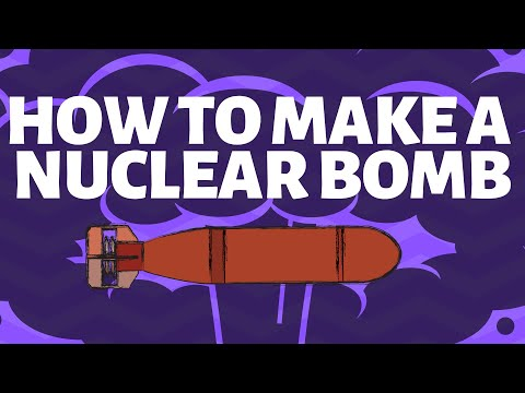 How to make a nuclear bomb
