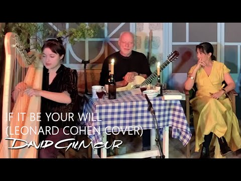 Romany & David Gilmour - If It Be Your Will (Leonard Cohen Cover)