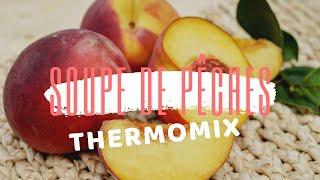Soupe de pêches au thermomix