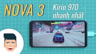 Huawei Nova 3: Smartphone chạy Kirin 970 nhanh nhất?