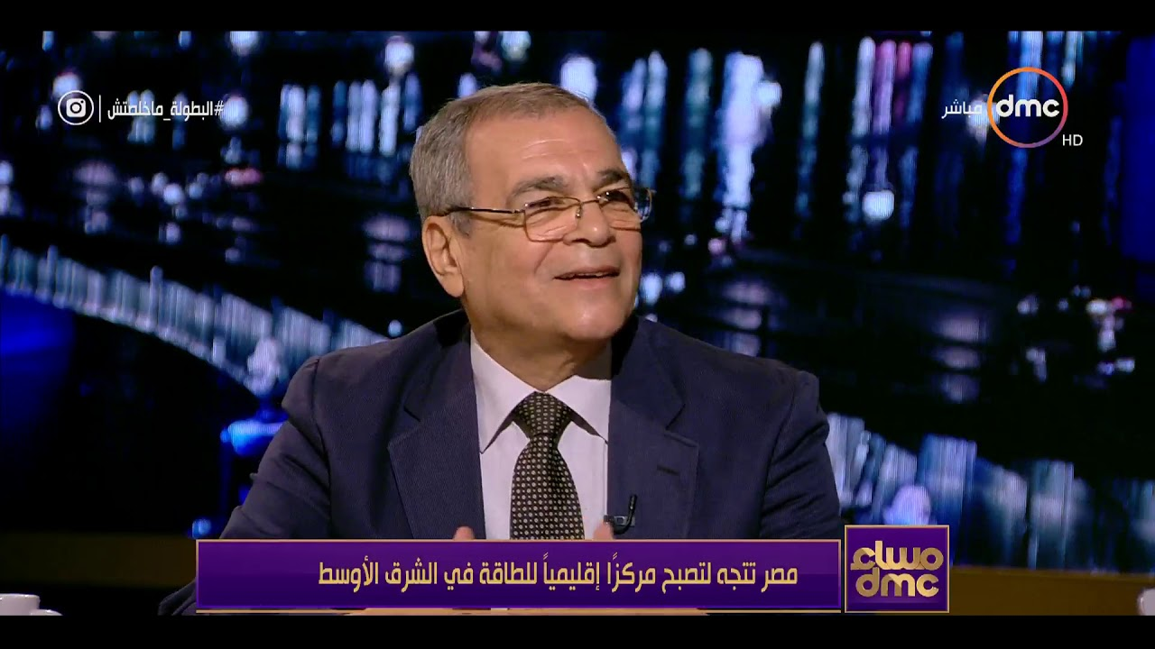 dmc:مساء DMC - د / مدحت يوسف : احداث الفوضى بعد 2011 أثرت بشكل سلبي على قطاع البترول فى مصر